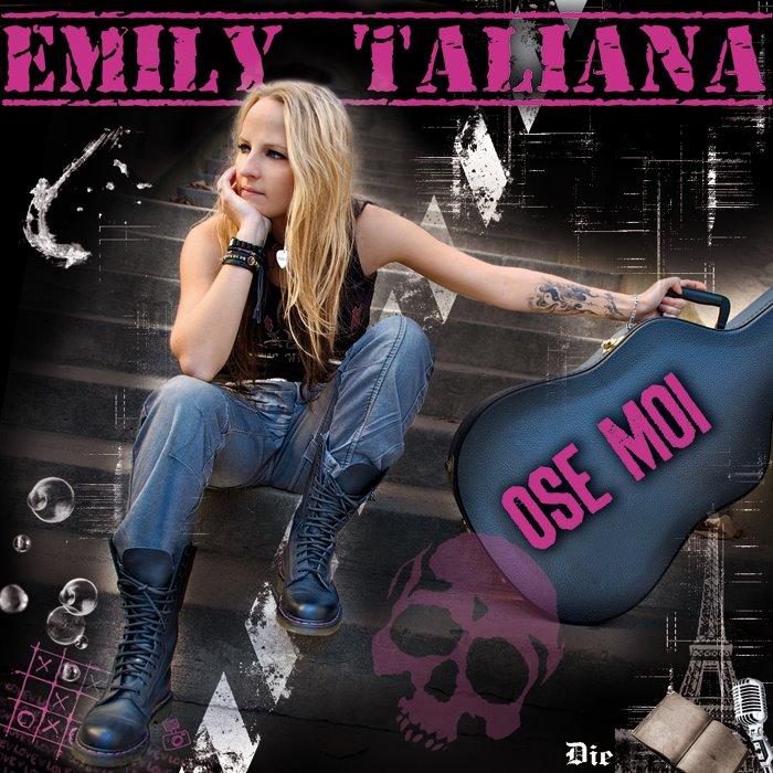 album emily taliana Ose moi